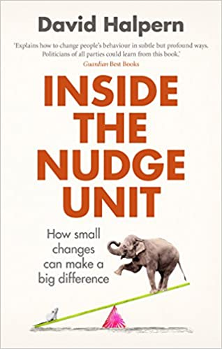 Inside the Nudge Unit - Nudge Theory for ed tech